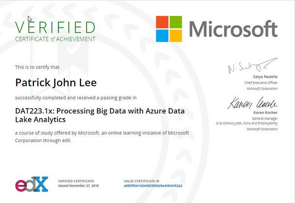 Patrick Lee Microsoft DAT223.1x Processing Big Data With Azure Data Lake Analytics Certificate Dec 2018