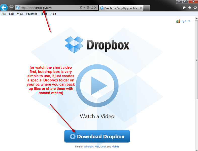 "Go to  <a href=""http://www.dropbox.com"">http://www.dropbox.com</a> and click on the Download Dropbox link (or watch their short demonstration video first)"
