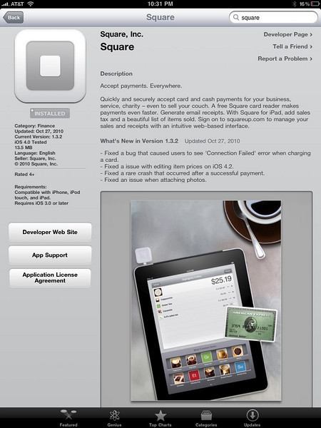 When using the iPad or iPhone for example, this is the page on Apple's APP STORE. Simply download this FREE Application and complete the set-up process, which takes a few minutes; however, the Card reader will arrive in 2 weeks, and it takes seveal days for SQUARE to send several deposits into your Bank Account, to verify: You, your Email address, your Password, and your Bank Account.