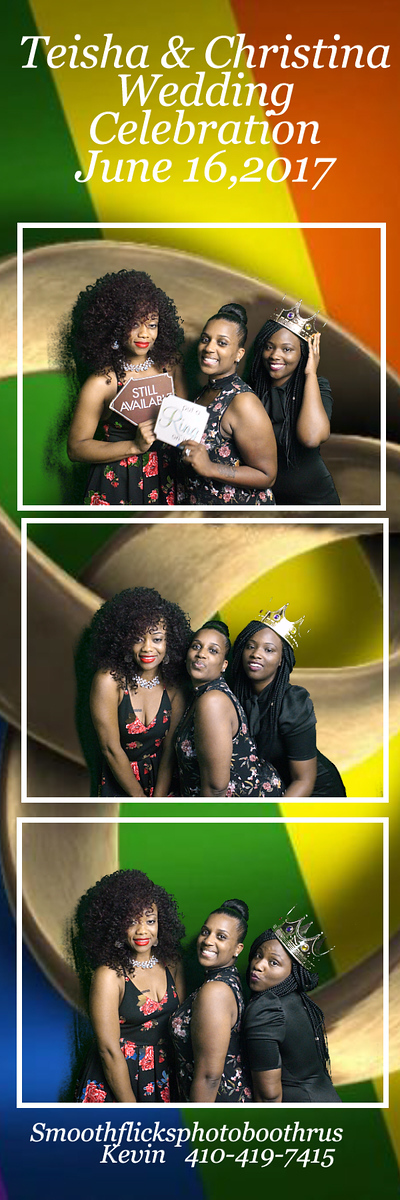 Teisha & Christina   Wedding Celebration June 16,2017