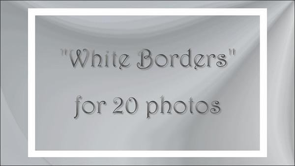 White Borders for 20 photos