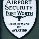 FORT WORTH AIRPORT SECURITY 10