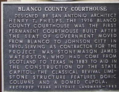 Texas Historical Commission Marker:  Blanco County Courthouse