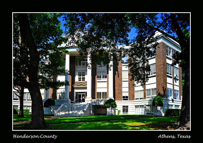 Henderson County Courthouse:  Athens, Texas