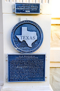 Texas Historical Commission Marker:  Old Brazoria County Courthouse