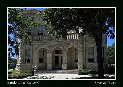 Kendall County Courthouse of 1909:  Boerne, Texas
