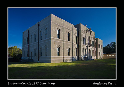 Brazoria County 1897 Courthouse:  Angleton, Texas