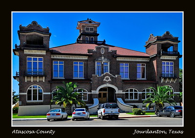 Atascosa County Courthouse,  Jourdanton, Texas