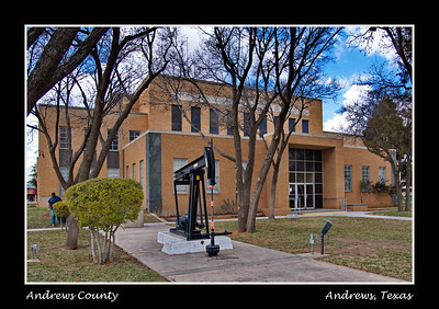 Andrews County Courthouse:  Andrews, Texas