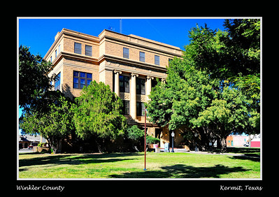 Winkler County Courthouse:  Kermit, Texas