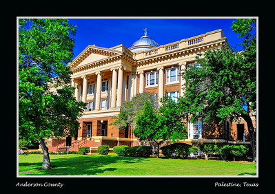 Anderson County Courthouse:  Palestine, Texas