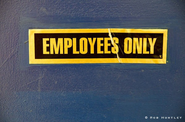 Sign - Employees Only.