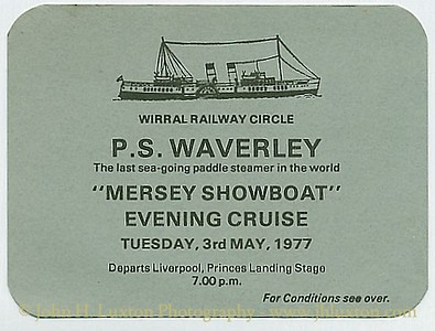 PS WAVERLEY TICKET  - MERSEY SHOWBOAT CRUISE - WIRRAL RAILWAY CIRCLE 1977