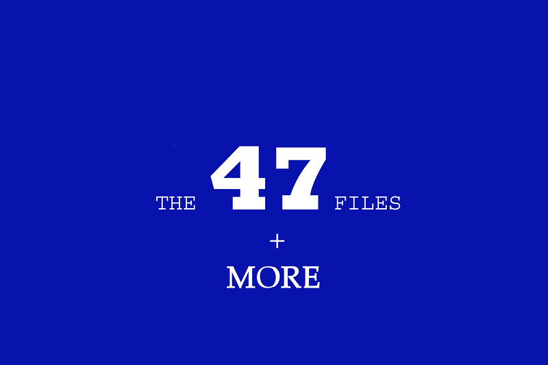 The 47 Files