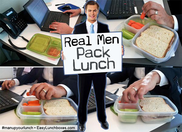 Real Men Pack Lunch