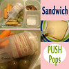 Sandwich Push Pops