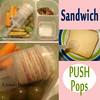 Sandwich Push Pops