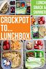 Crockpot to Lunchbox