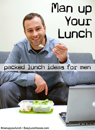 Man Up Your Lunch