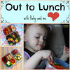Baby and Me lunches on the road