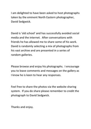 I am delighted to have been asked to host photographs taken by the eminent North Eastern photographer-page-001