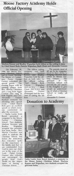 the Freighter 1996 April 17th. Moose Factory Academy holds official opening. Ministik Spring Musical Showcase.