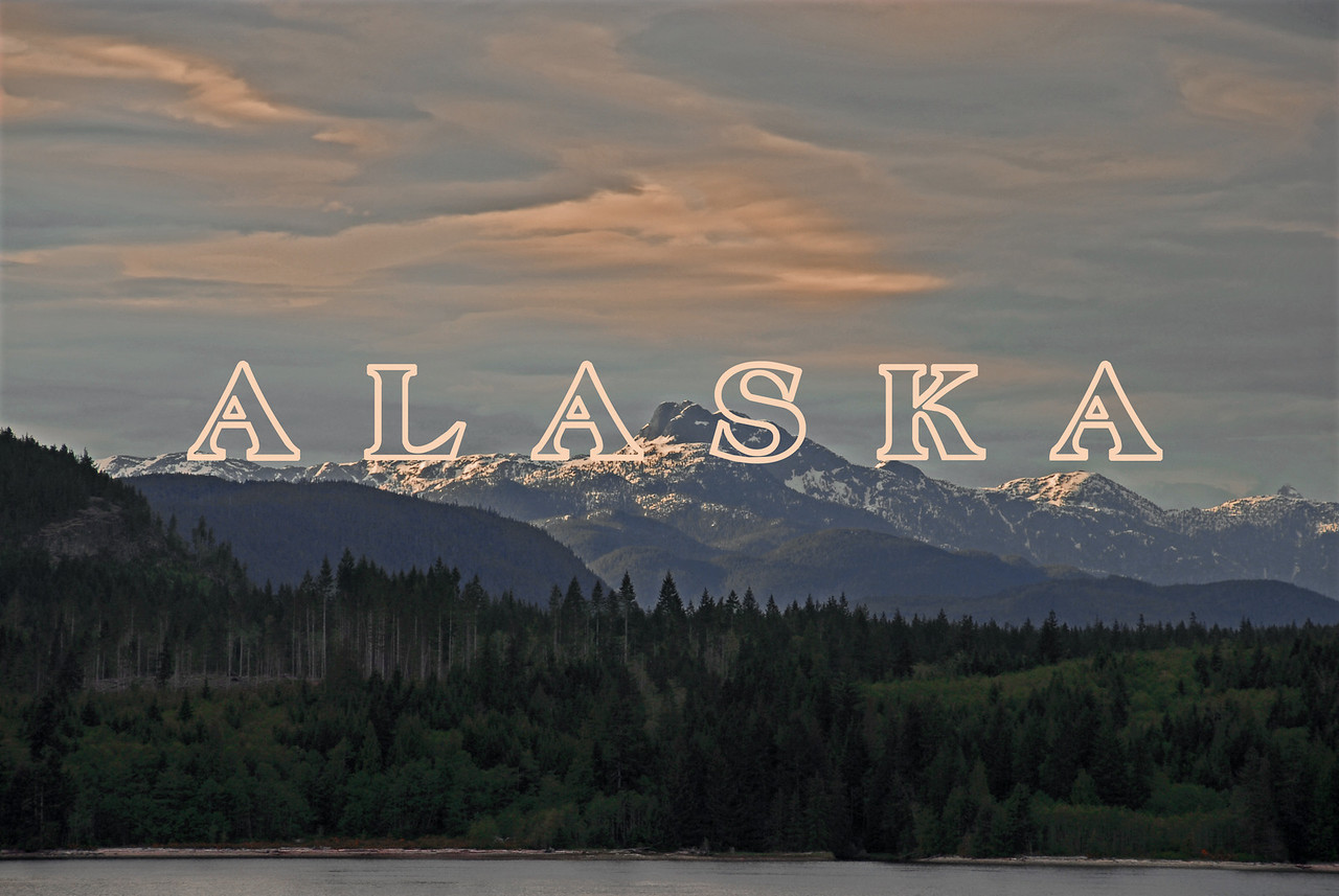 "This classic Alaska photograph screamed to be ""branded"" with the word, ""A L A S K A"""