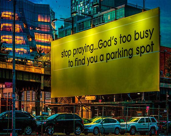 Stop Praying, A Highline Billboard