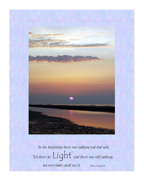 "Motivational poster with ""Let there be light"" humorous quote by Dave Thomas"