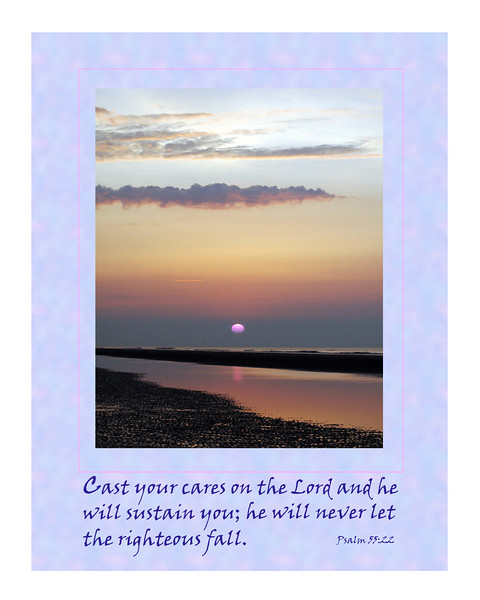 "Motivational poster with ""Psalms 55"" theme. This can be designed for the cover of a notecard. Special orders are accepted for any notecard orders. Send an e-mail for further information."