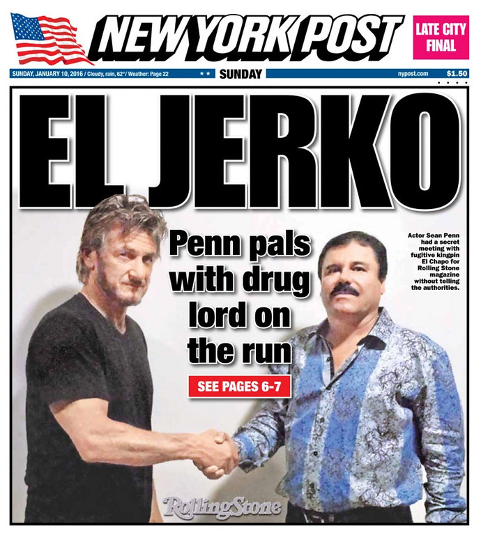 . <p><b>SEAN PENN  </b> </p><p>Oscar-winning actor, responding to the backlash after his interview with drug lord El Chapo: </p><p><br> </p><p><i> �Let me be clear. My article has failed.� </i> </p><p><br> </p><p><i><b> Translation: �I probably shouldn�t have posted our location on Facebook, Twitter and Tinder.� </b></i> </p><p><br>   (New York Post cover)</p>