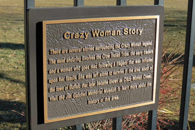 """I would see numerous references to """"Crazy Woman"""" during my visit to this part of Wyoming.  The story of """"Crazy Woman"""" is a legend supposedly based on a real person.   Several different accounts detailing who this person was have been published thus making the """"Crazy Woman"""" somewhat of a regional celebrity.  So it's no surprise to see parks, businesses, and roadways named after her.  There is also a Crazy Woman Creek that flows through Johnson County.  My understanding is that while the legend is quite popular, nobody knows for sure where it came from."""