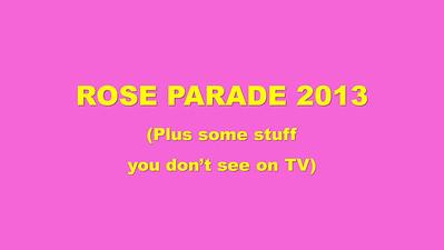 Rose Parade 2013 front title slide