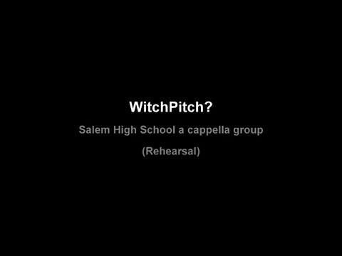 Witch Pitch?: The Salem High a capella group rehearsal. Video by Amanda McGregor.