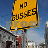 "Salem:<br /> Sign on Daniels Street at Derby Street In front of In A Pig's Eye restaurant. The sign reads ""No busses"", which means no kissing.<br /> Photo by Ken Yuszkus/Salem News, Tuesday March 3, 2009."