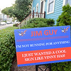 "RYAN HUTTON/ Staff photo<br /> A sign reading ""Jim Guy, I JUST WANTED A COOL SIGN LIKE VINNY HAS."" was a gift to Jim Guy from his neighbor Vinny Egizi after Egizi got one from his son for his birthday."