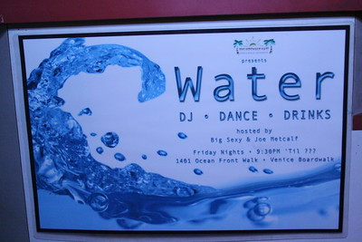 June 19th  Every Friday Night!!! Club WATER at the Sidewalk Cafe 1401 Ocean Walk, Venice Beach  Hosted by DJ Sweat (4)