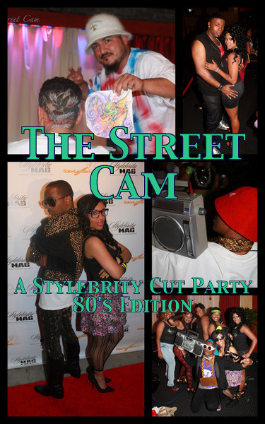 The Street Cam: A Stylebrity Cut Party 80's Edition (Apr)