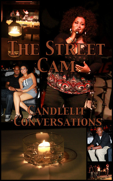 The Street Cam: Candlelit Conversations