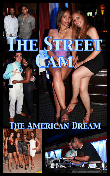 The Street Cam: The American Dream