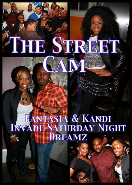 The Street Cam: Fantasia & Kandi Invade Saturday Night Dreamz