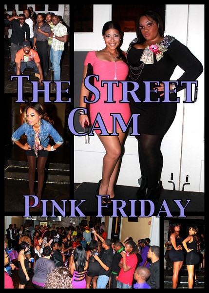The Street Cam: Pink Friday