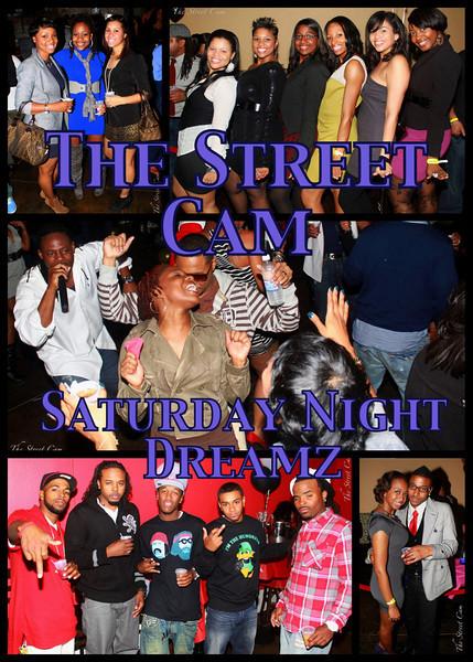 The Street Cam: Saturday Night Dreamz (12/11)