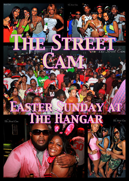 The Street Cam: Easter Sunday at The Hangar (4/24)