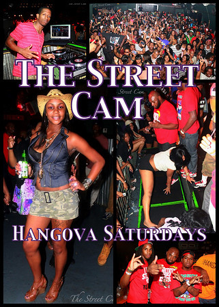 The Street Cam: Hangova Saturdays (4/9)