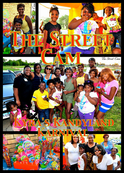 The Street Cam: Kyra's Kandyland Karnival