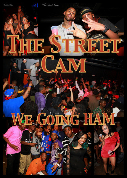 The Street Cam: We Going HAM (3/8)