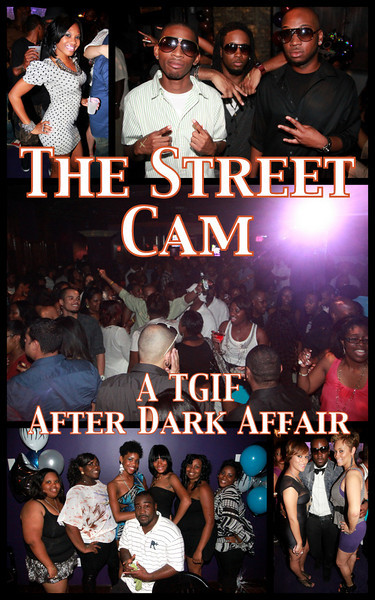 The Street Cam: A TGIF After Dark Affair