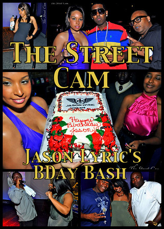 The Street Cam: Jason Lyric's BDay Bash @ Sexy Saturdays