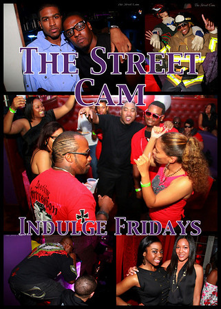 The Street Cam: Indulge Fridays (4/8)